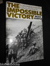 SIGNED: Brian Harpur -  Impossible Victory: Battle for the River Po (Italy WWII)