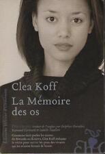 La Mémoire des Os - Comment Faire Parler les Mort Clea Koff RWANDA BOSNIE KOSOVO