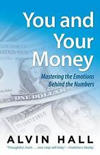 You and Your Money: Mastering the Emotions Behind the Numbers-ExLibrary