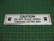 1 CAUTION DO NOT PLACE HANDS THROUGH LETTER BOX DOG WARNING STICKER 196mm x 50mm