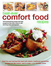 Best-ever Comfort Food Recipes: Feed the Souls and Heal the Heart with Classic,