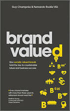 Brand Valued: How Socially Valued Brands Hold the Key to a Sustainable Future...