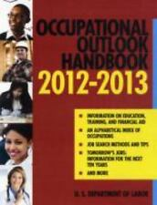 OCCUPATIONAL OUTLOOK HANDBOOK 2013-20 - U.S. DEPARTMENT OF LABOR (PAPERBACK) NEW