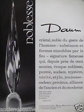 PUBLICITÉ 1962 DAUM NOBLESSE CRISTAL NOBLE - ADVERTISING
