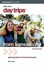 Day Trips from Kansas City, 14th: Getaway Ideas for the Local Traveler-ExLibrary