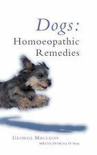 Dogs: Homoeopathic Remedies by George MacLeod (Paperback, 1990) Reprinted 2001