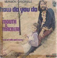 "45 TOURS / 7"" SINGLE--MOUTH & MACNEAL--HOW DO YOU DO / LAND OF MILK AND HONEY"