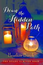 Down the Hidden Path (The Roads to River Rock)-ExLibrary