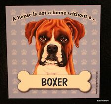 Boxer Magnet Dog Car RV A House Is Not A Home Puppy Refrigerator File Cabinet