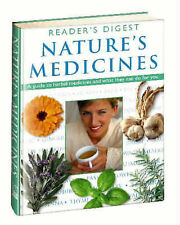 Nature's Medicines: A Guide to Herbal Medicines and What They Can Do for You (Re