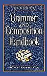 Glencoe Grammar and Composition Handbook by McGraw-Hill
