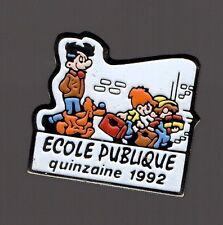 Pin's campagne de la Quinzaine de l'école publique 1992 / Boule et Bill
