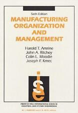 Manufacturing Organization And Management 6th Edition)