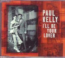 Paul Kelly I'll Be Your Lover Australian CD single (1998)