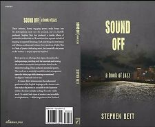 Sound Off: A Book of Jazz by Stephen Bett (Paperback)