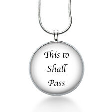 Inspirational necklace-This too shall pass-sunday school teacher,church,help