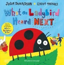 What the Ladybird Heard Next by Julia Donaldson (Paperback, 2016)