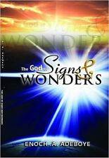 The God of Signs & Wonders by Pastor E. A. Adeboye