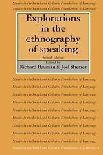 Explorations in the Ethnography of Speaking Studies in the Social and Cultural