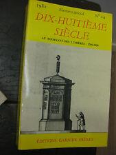 Revue Dix-huitième siècle - 1982 - n° 14 - Au tournant des lumières 1780 1820