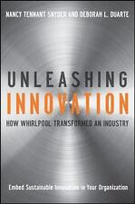 Unleashing Innovation: (Hardcover) How Whirlpool Transformed an Industry