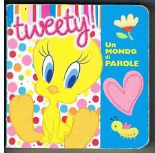 TWEETY! - UN MONDO DI PAROLE - CARTONATO - DE AGOSTINI  - WARNER BROS - 2010