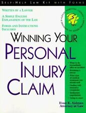 Winning Your Personal Injury Claim: With Sample Forms and Worksheets Self-Help