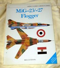 OSPREY - COMBAT AIRCRAFT SERIES ~ MiG-23/-27 FLOGGER ~ BY BILL GUNSTUN