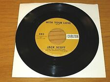 "DOO WOP GROUP 45 RPM - JACK SCOTT - CARLTON 483 - ""WITH YOUR LOVE"""