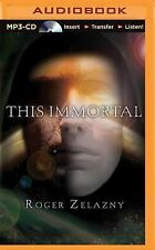 This Immortal by Roger Zelazny (2015, MP3 CD, Unabridged)