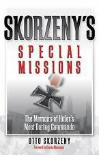 Skorzeny's Special Missions: The Memoirs of Hitler's Most Daring Commando Zenit