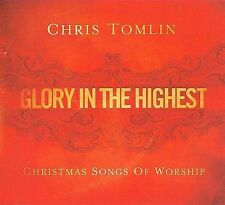 Glory in the Highest: Christmas Songs of Worship Chris Tomlin CD Ships in 12hr!!
