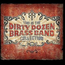 This Is The Dirty Dozen Brass Band Collection by The Dirty Dozen Brass Band