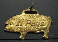 """MoorMan's Feed Hog Pig """"It Pays to Feed Hogs Right"""" Pocket Watch Fob Quincy IL"""