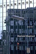 Otherhood: Poems (Pitt Poetry Series), Shepherd, Reginald, Good Books
