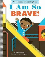 I Am So Brave! (Empowerment Series)-ExLibrary