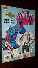 LE DEFI DES ROBOTS - Album Jeux à colorier - 1985