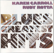 Blues CD Karen Carroll and Rudy Rotta Blues Greatest Hits