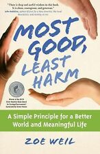 Most Good, Least Harm by Zoe Weil (2009, Paperback)#81