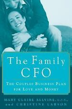 The Family CFO: The Couple's Business Plan for Love and Money by Mary Claire Al