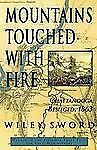 Mountains Touched with Fire : Chattanooga Besieged 1863 by Wiley Sword (1997,...