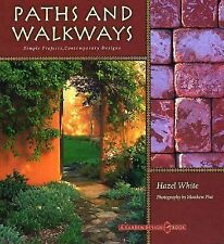 Paths and Walkways: Simple Projects, Contemporary Designs (Garden Design) White