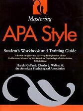 Mastering APA Style: Student's Workbook and Training Guide Fifth Edition by Gel