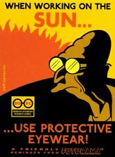 Futurama Tin Cubicle Sign When Working On The Sun Use Protective Eyeware
