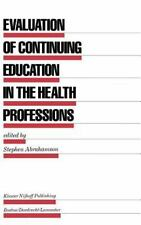 Evaluation in Education and Human Services: Evaluation of Continuing...
