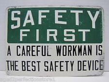 """Old Industrial SAFETY FIRST Sign """"A Careful Workman is the Best Safety Device"""""""