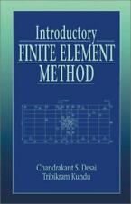Introductory Finite Element Method (Mechanical and Aerospace Engineering Series)