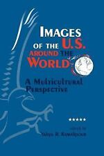 SUNY Series, Human Communication Processes: Images of the U. S. Around the...