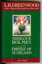 SHERLOCK HOLMES AND THE THISTLE OF SCOTLAND Greenwood, rare US hardcover in DJ