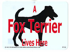 Fox Terrier Lives Here Plastic Novelty Fun PVC Sign Notice Dog Breed